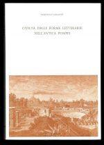 Civiltà delle forme letterarie nell'antica Pompei