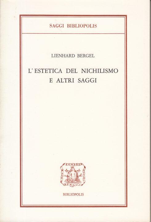 L'estetica del nichilismo e altri saggi