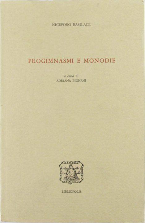 Progimnasmi e monodie