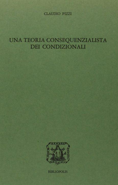 Una teoria consequenzialista dei condizionali.