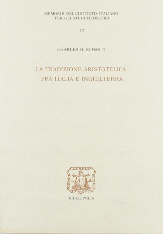 La tradizione aristotelica fra Italia e Inghilterra