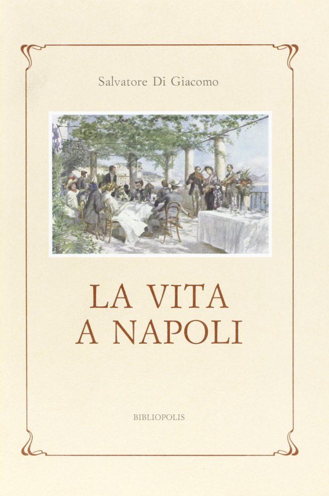 La vita a Napoli
