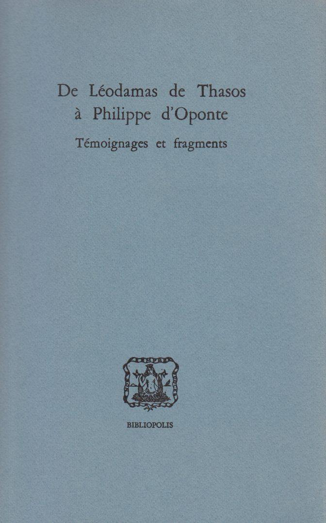 De Léodamas de Thasos à Philippe d'Oponte