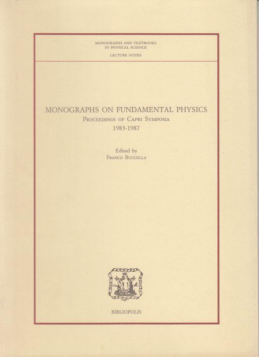 Monographs on Fundamental Physics