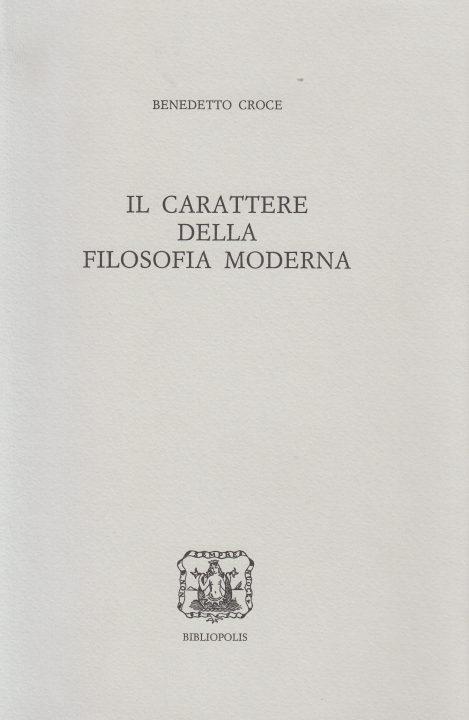 Il carattere della filosofia moderna