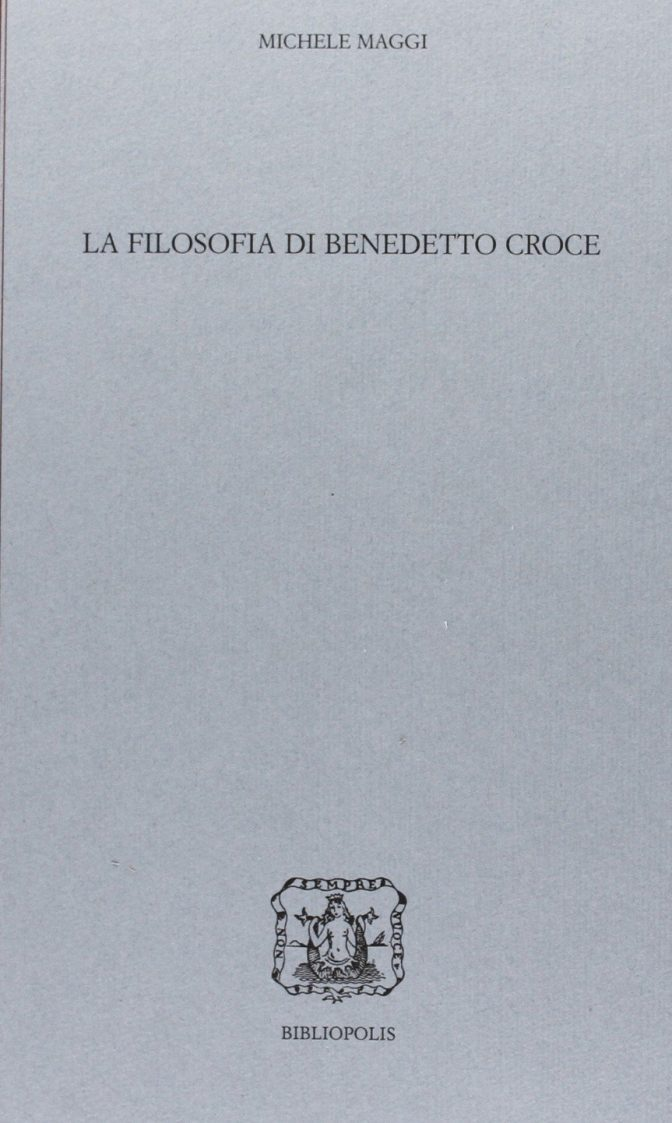 La filosofia di Benedetto Croce