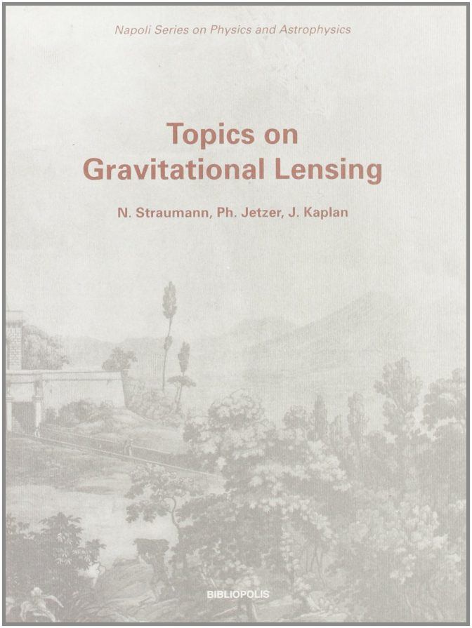 topics-on-gravitational-lensing