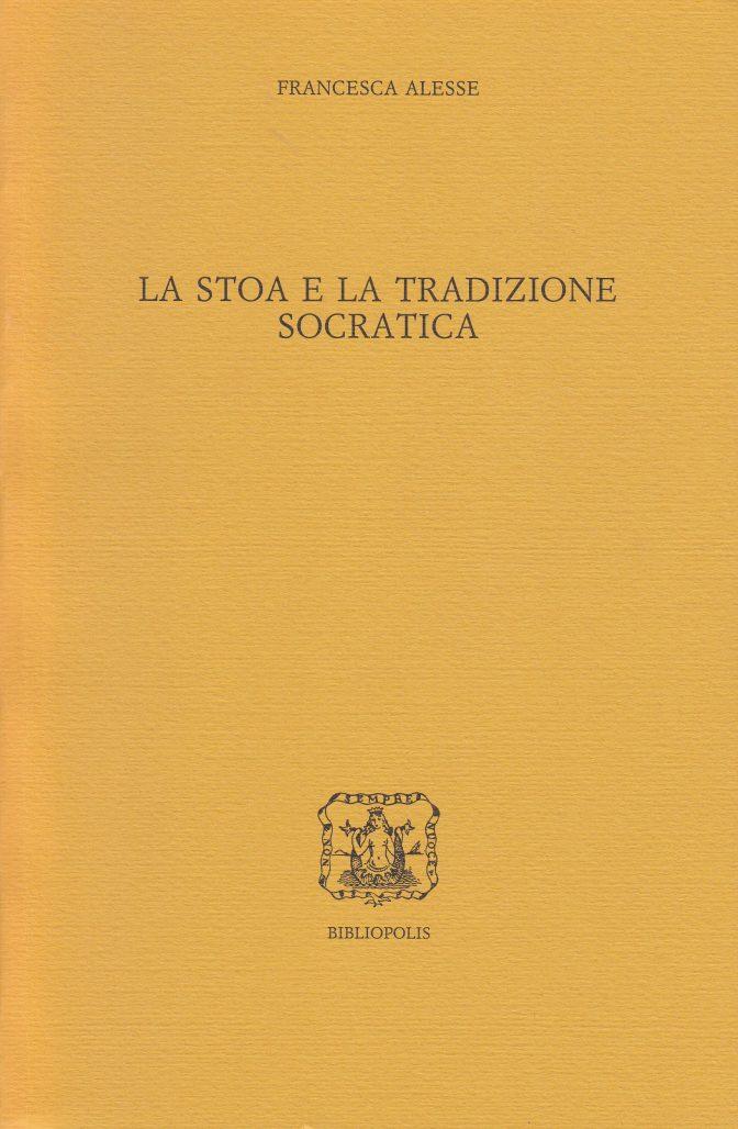 La stoa e la tradizione socratica