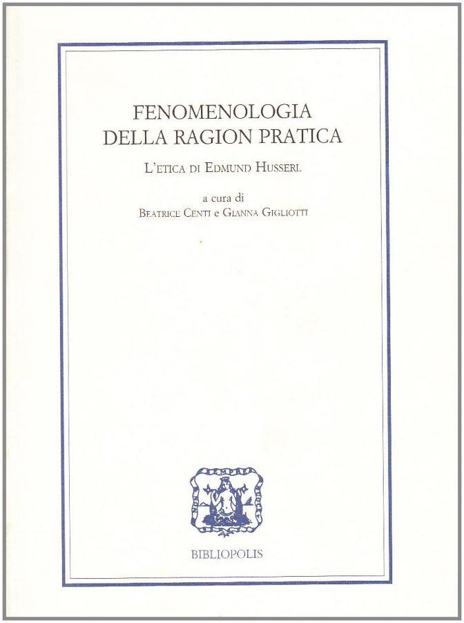 Fenomenologia della Ragion Pratica