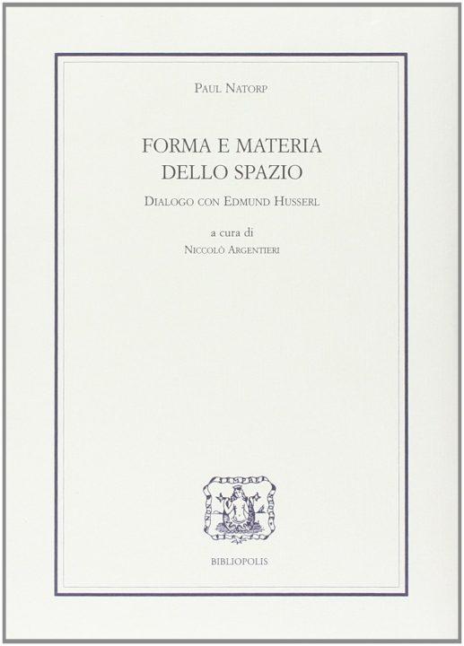 Forma e materia dello spazio. Dialogo con Edmund Husserl