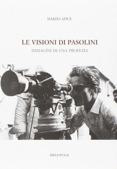 Le visioni di Pasolini