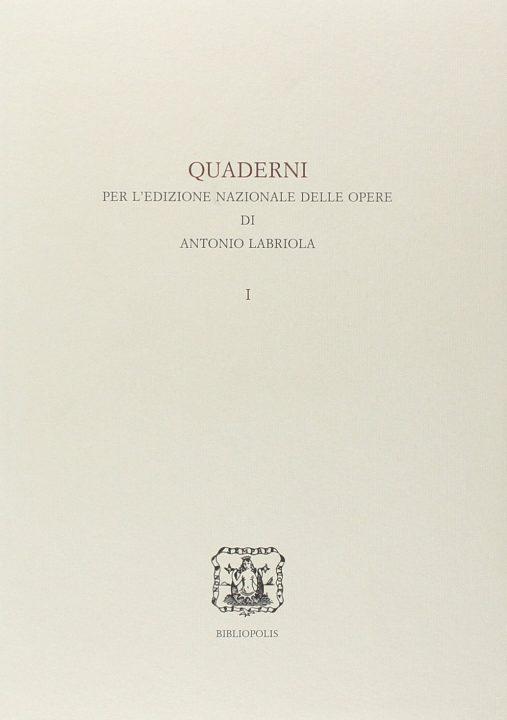Quaderno per l'edizione nazionale delle opere di Antonio Labriola