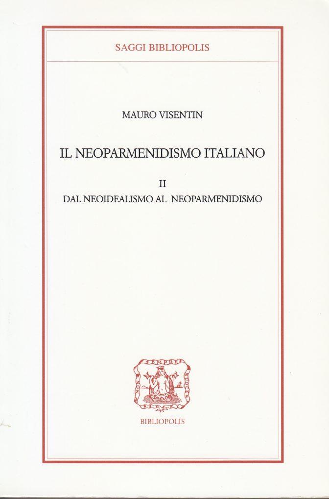 neoparmenidismo italiano II