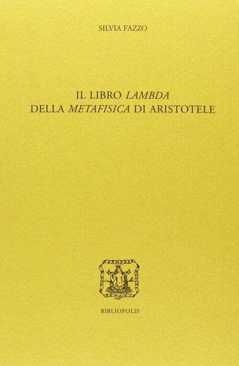 Il Libro Lambda della Metafisica di Aristotele