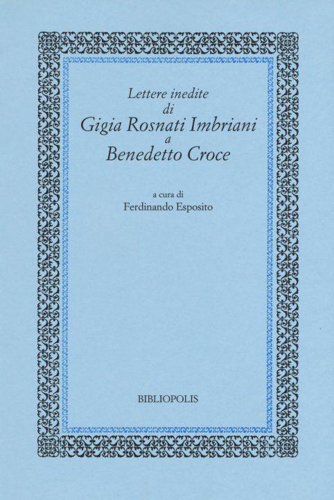 Lettere inedite di Gigia Rosnati Imbriani a Benedetto Croce