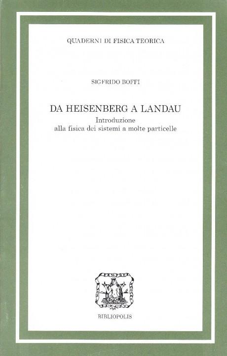 Da Heisenberg a Landau