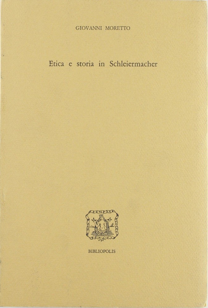Etica e storia in Schleiermacher