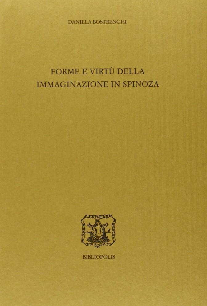 Forme e virtù della immaginazione in Spinoza