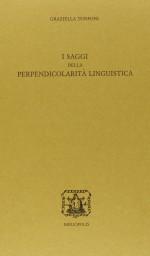 I saggi della perpendicolarità linguistica