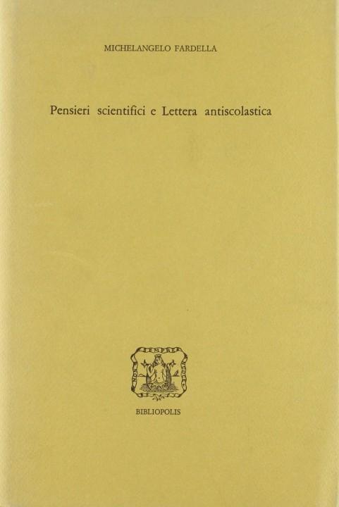 Pensieri scientifici e lettera antiscolastica