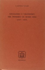 Socialismo e umanesimo nel pensiero di Moses Hess (1837-1847)