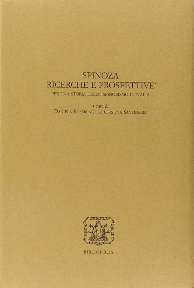 Spinoza. Ricerche e prospettive