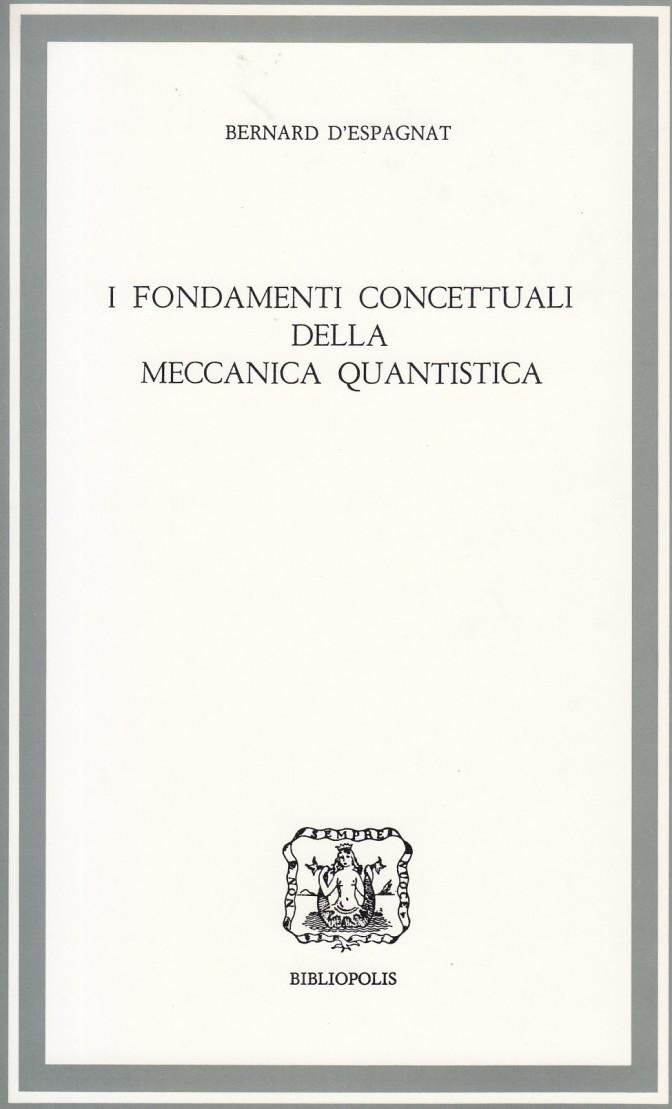 copertina i fondamenti concettuali meccanica quantistica_NEW