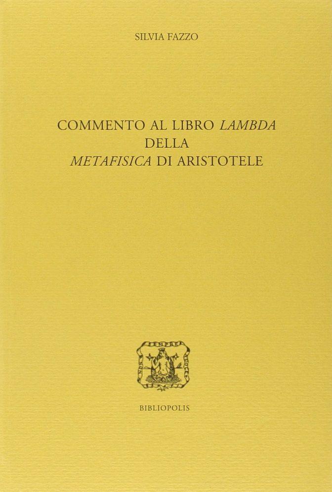 Commento al Libro Lambda della Metafisica di Aristotele