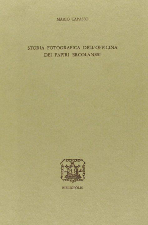 Storia fotografica dell'Officina dei papiri ercolanesi