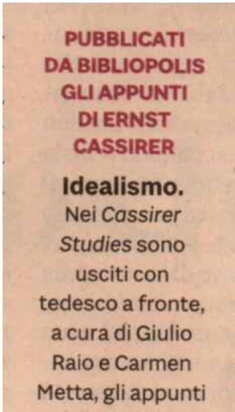 Pubblicati da Bibliopolis gli appunti di Ernst Cassirer (M. Ciliberto, Il Sole 24 Ore, 19/04/2020)
