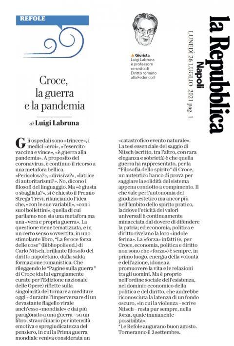 Croce, la guerra e la pandemia (L. Labruna, Repubblica Napoli, 26/07/2021, su N. Carlo, La feroce forza delle cose, Bibliopolis 2020)