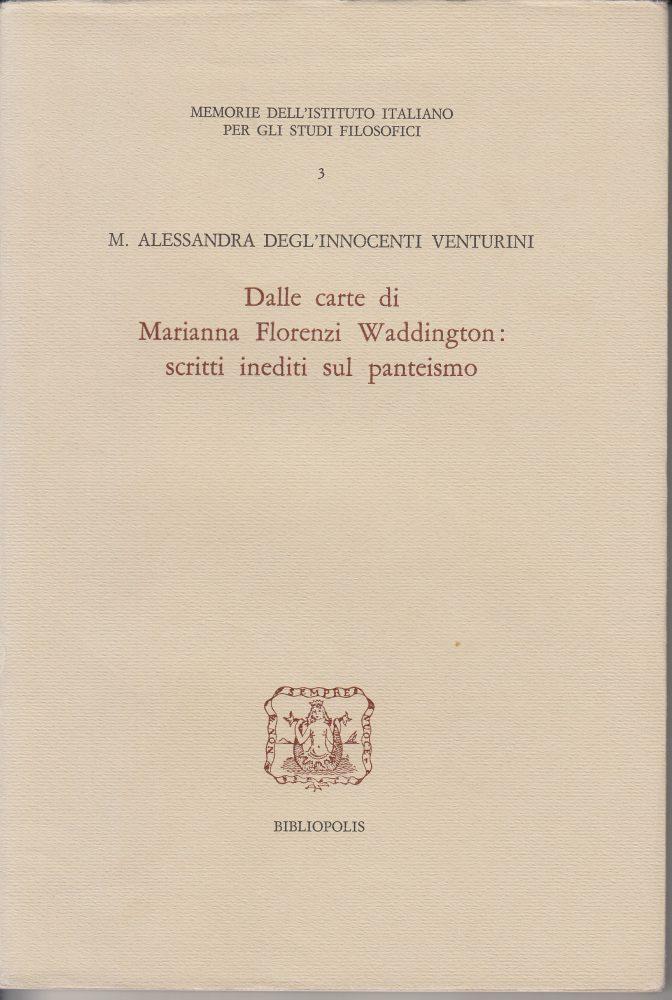 Dalle carte di Marianna Florenzi Waddington scritti inediti sul panteismo
