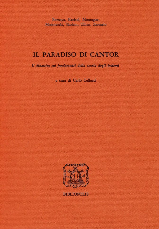 Il paradiso di Cantor. Il dibattito sui fondamenti della teoria degli insiemi