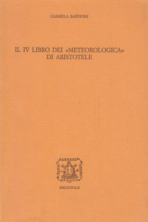 """Il IV libro dei """"Meteorologica"""" di Aristotele"""