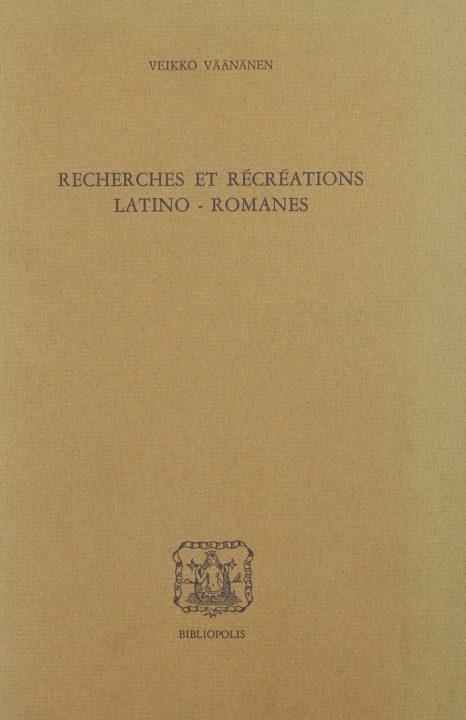 Recherches et récréations latino-romanes