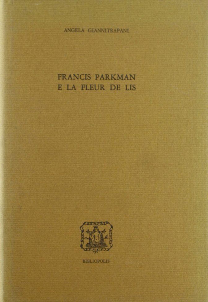 Francis Parkman e la fleur de lis