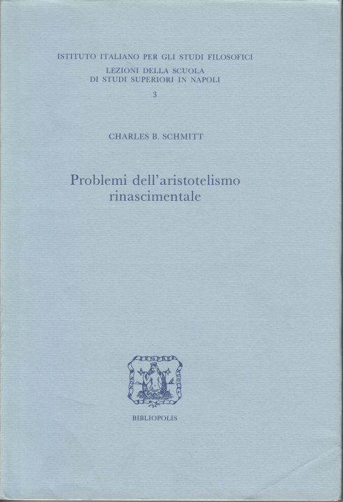 Problemi dell'aristotelismo rinascimentale