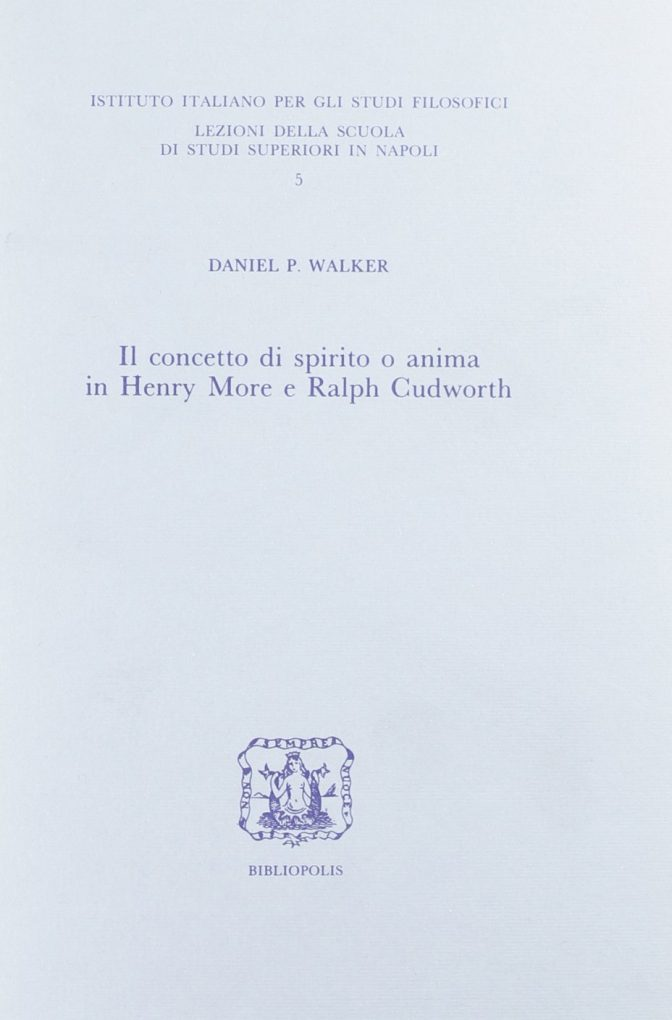 Il concetto di spirito o anima in Henry More e Ralph Cudworth