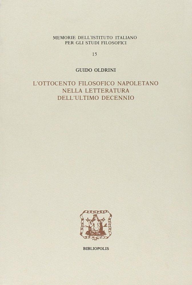 L'ottocento filosofico napoletano nella letteratura dell'ultimo decennio