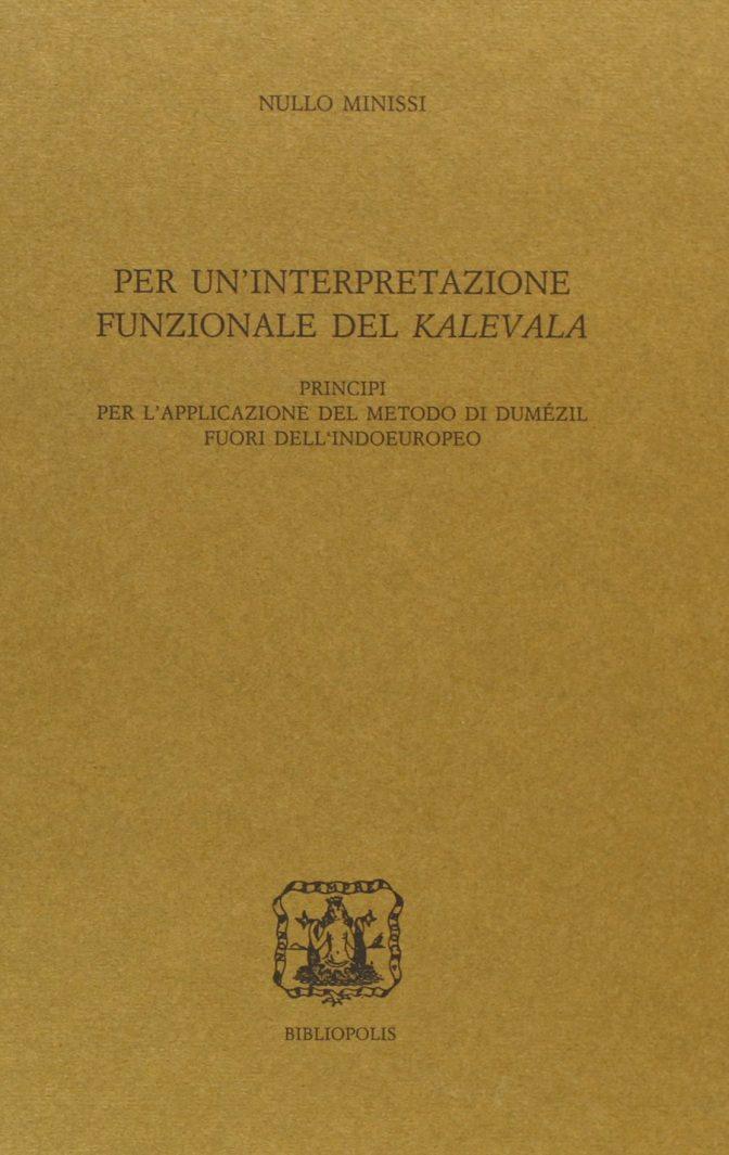 Per un'interpretazione funzionale del Kalevala