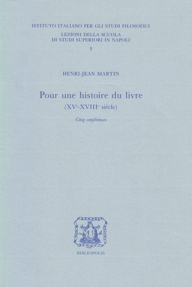 Pour une histoire du livre (XV - XVIIIe siècle)
