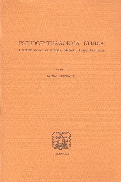 pseudopythagorica-ethica-trattati-morali-archita-metopo-d5fe7e49-00d0-4526-871b-37eac3b0b6c7