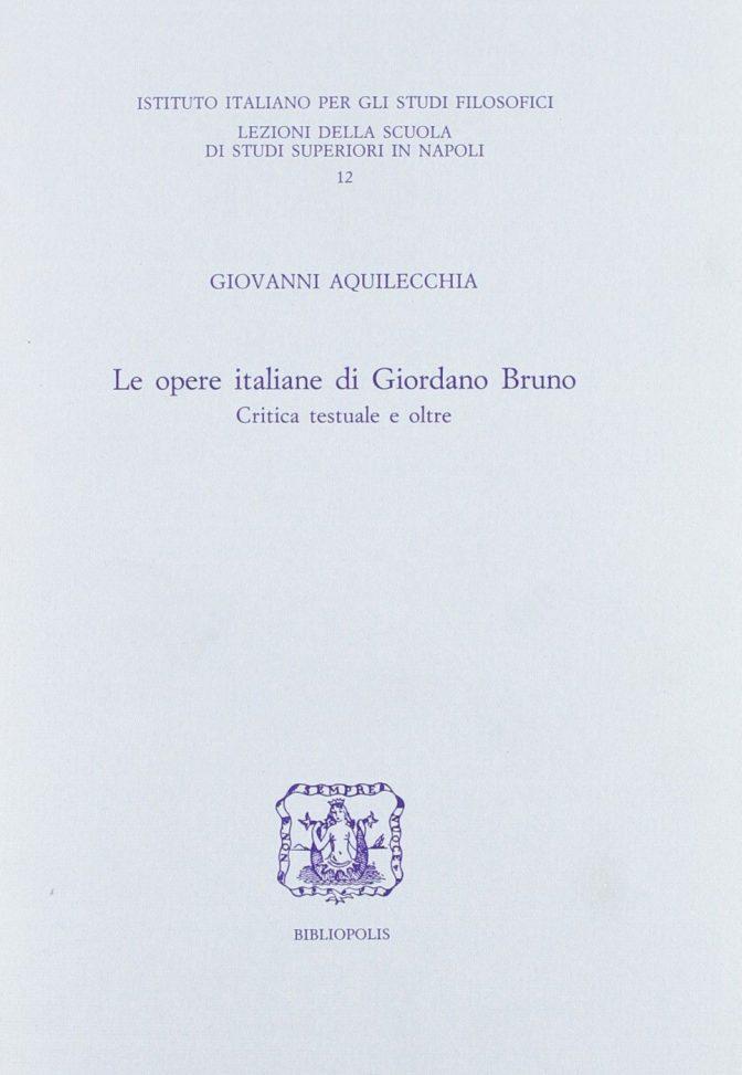 Le opere italiane di Giordano Bruno