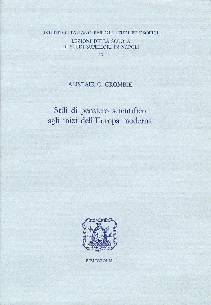 Stili di pensiero scientifico agli inzi dell'Europa moderna