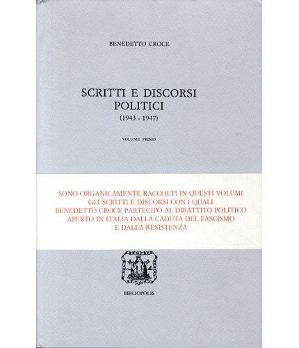 Scritti e discorsi politici 1943 – 1947