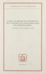 Radici storiche ed esperienza dell'intervento straordinario nel Mezzogiorno