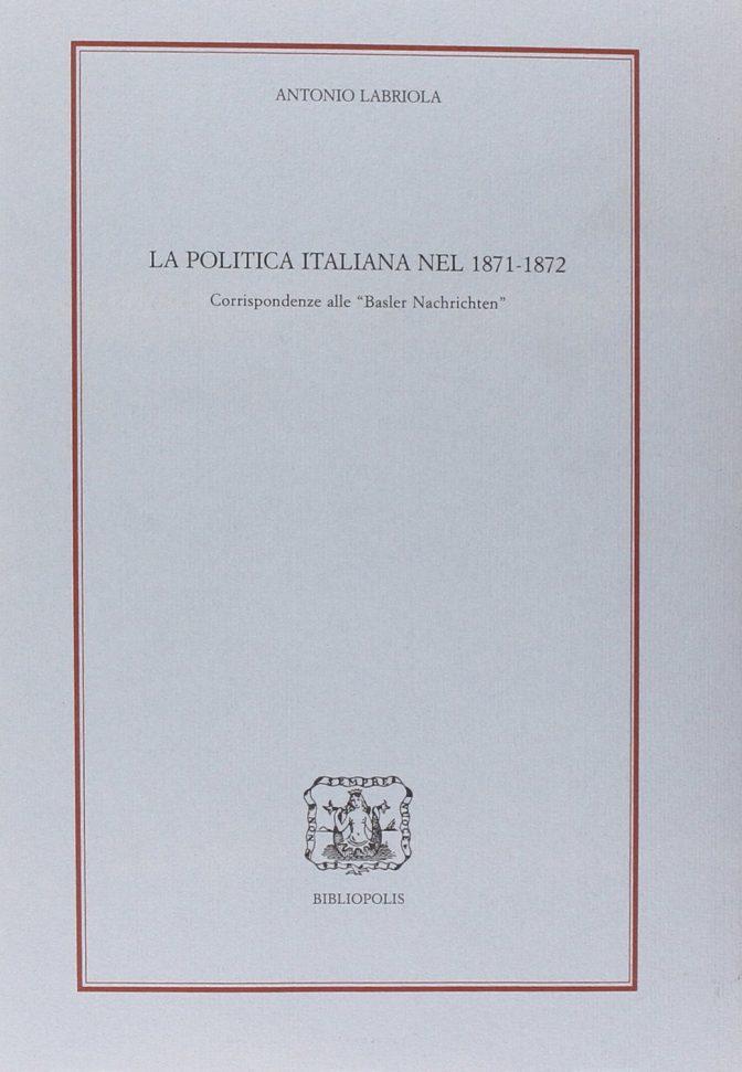 La politica italiana nel 1871 – 1872