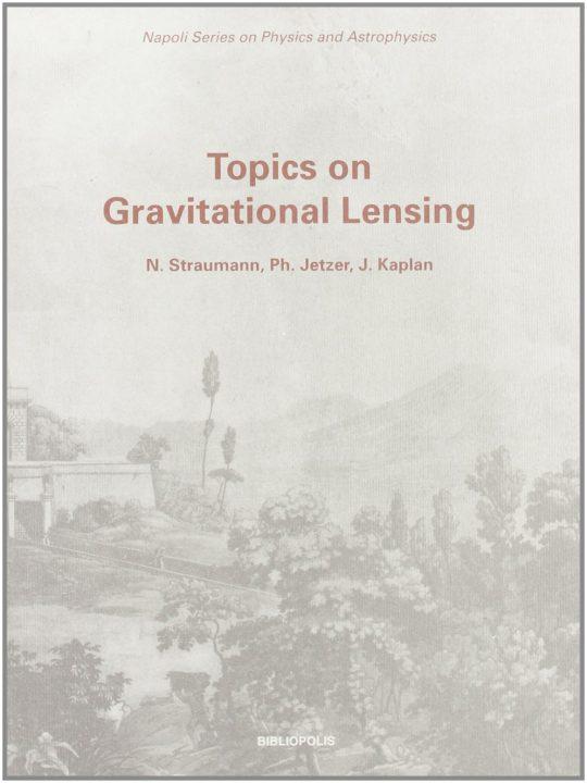 topics-on-gravitational-lensing