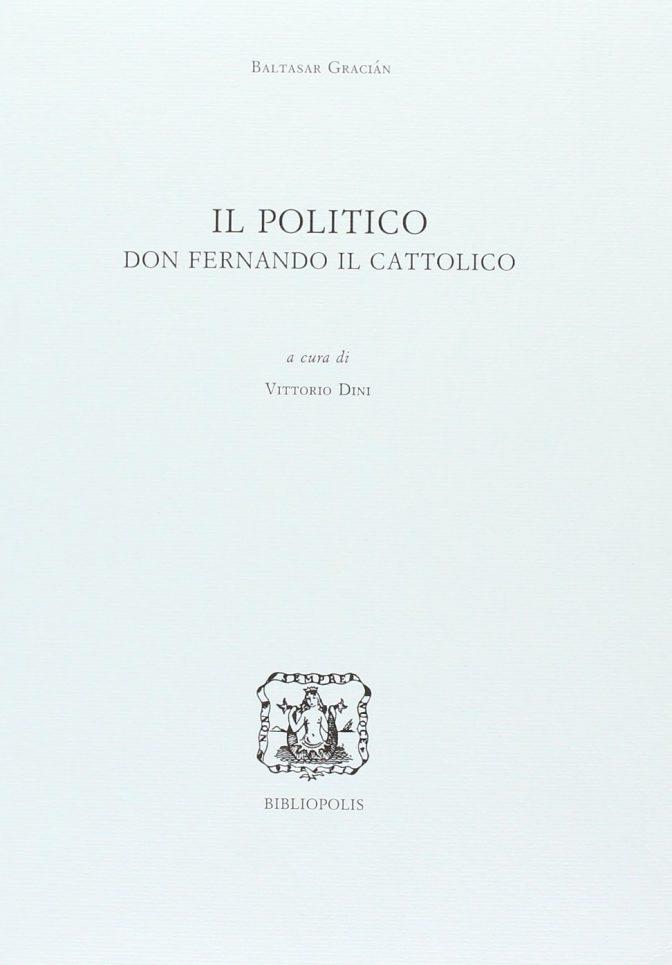Il Politico Don Fernando Il Cattolico