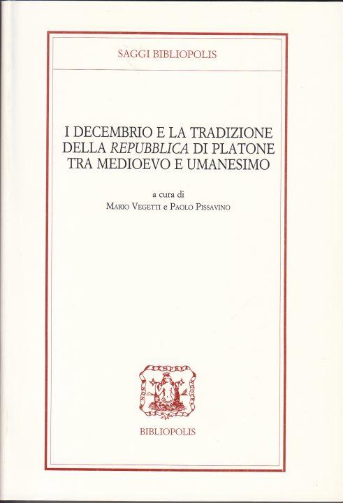 I Decembrio e la tradizione della Repubblica di Platone